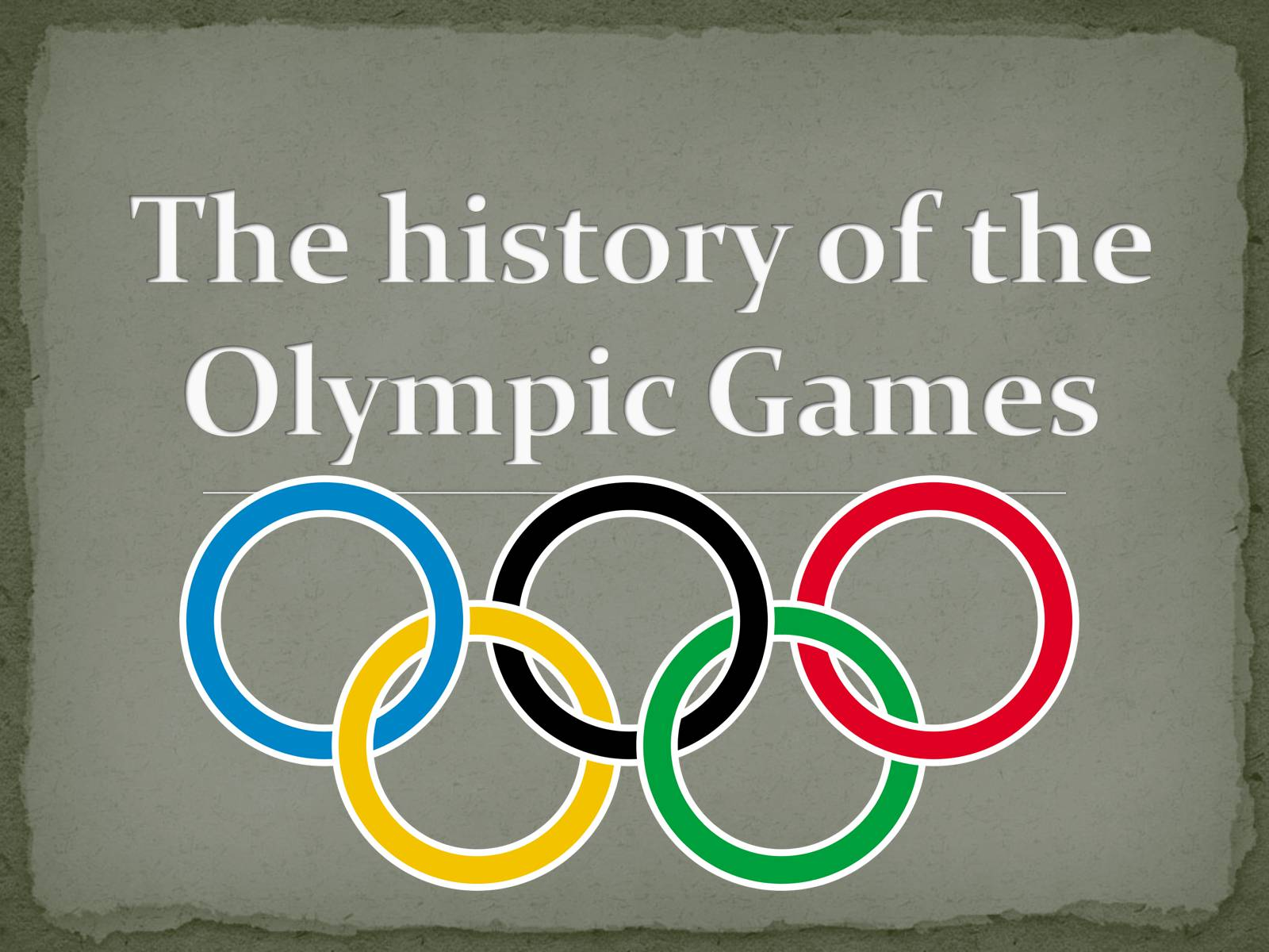 Презентація на тему «The history of the Olympic Games»