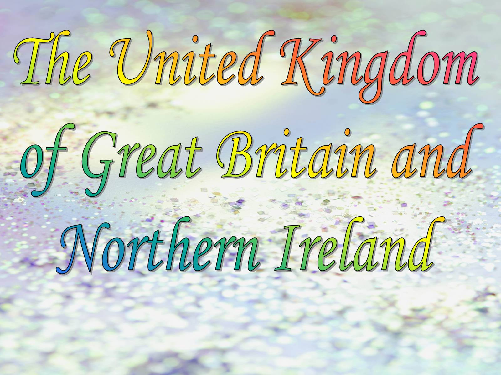 Презентація на тему «The United Kingdom of Great Britain and Northern Ireland» (варіант 2) - Слайд #1