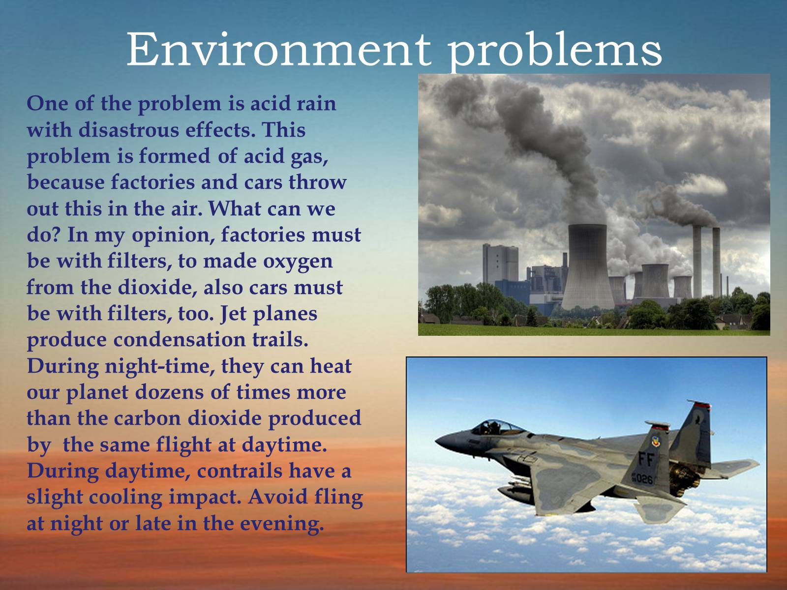 environmental pollutions and the problem of abuse towards our world The views expressed on this site reflect those of the authors and not necessarily those of earthsharingorg nor its sponsor, robert schalkenbach foundation.