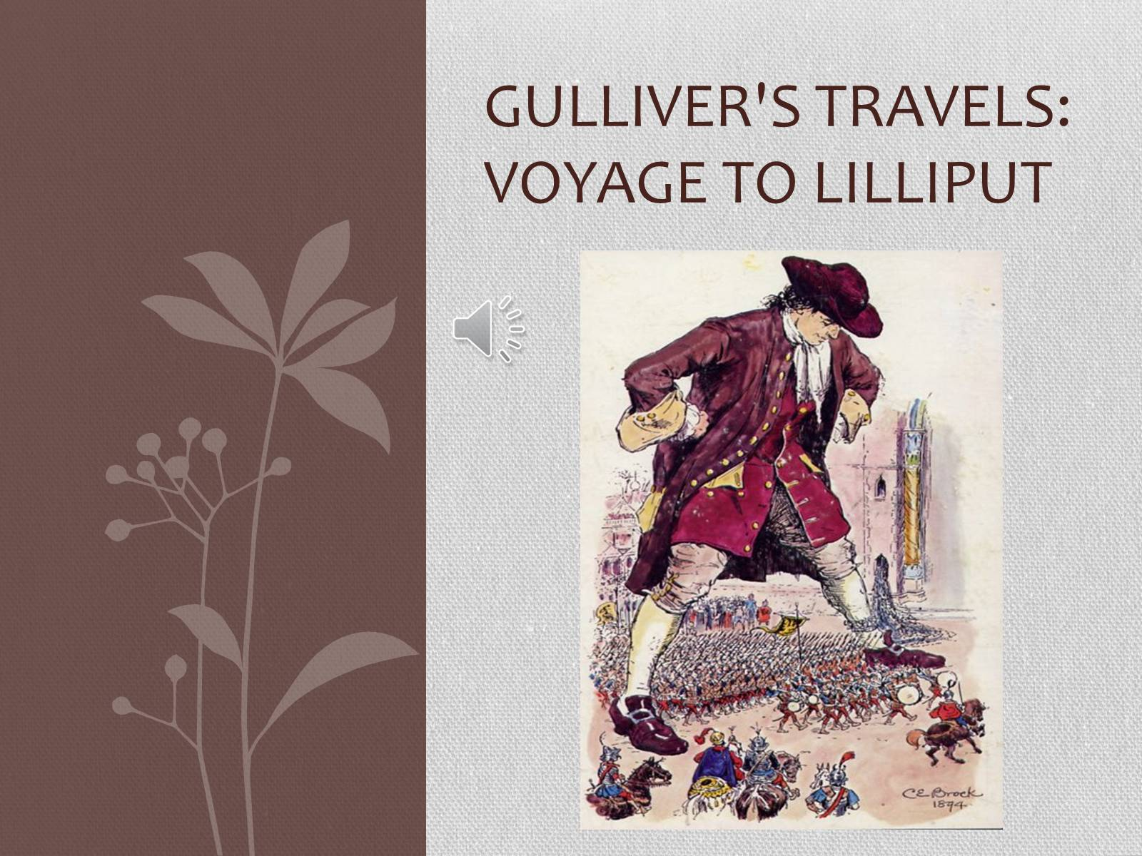 Презентація на тему «Gulliver's Travels: Voyage To Lilliput»