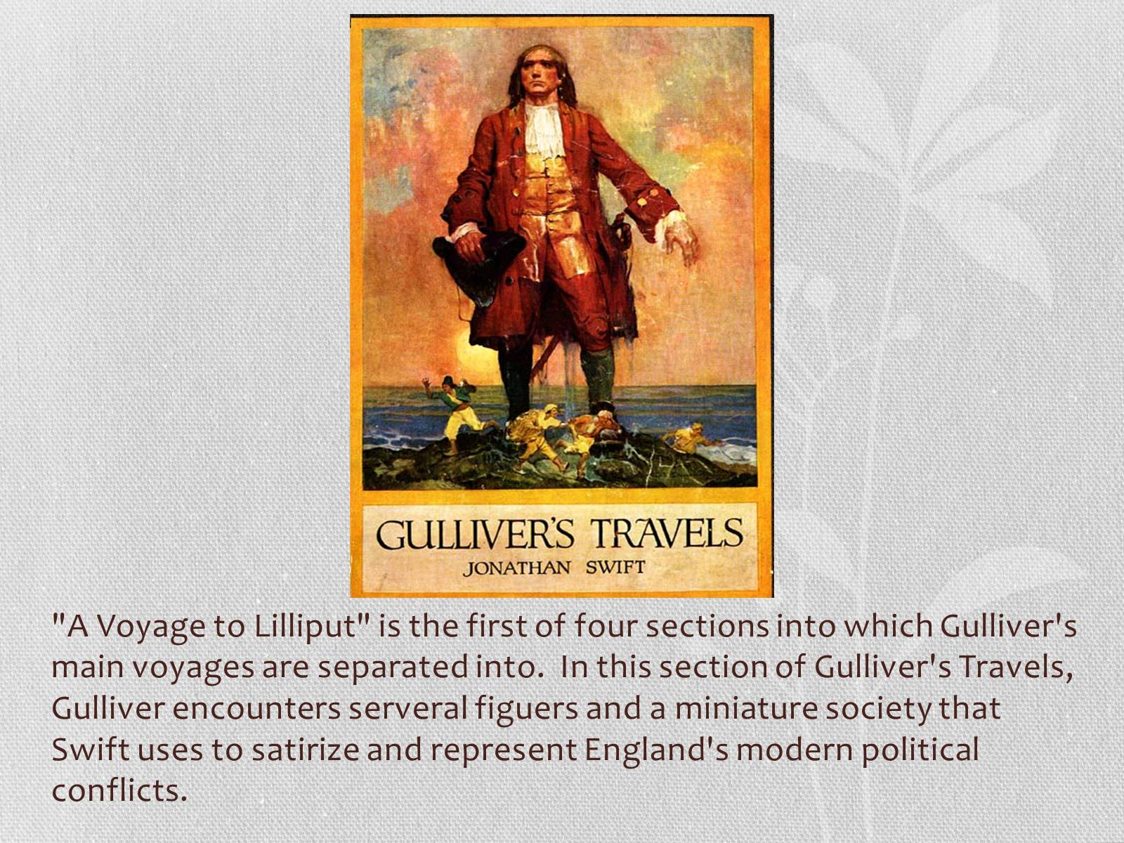 the political changes in the 1720s england as portrayed in swifts gullivers travels