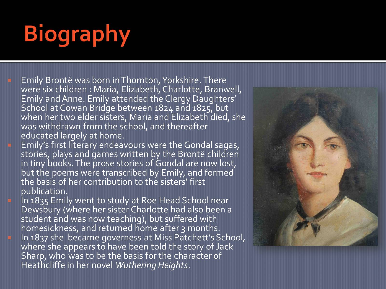 a biography of emily bronte an english author Engaging biography spoiled in last pages by rampant speculative psycho-analysis of the cause of bronte's death (she claimed it was psychosomatic and bronte wanted death) i also found myself becoming increasingly sceptical at the idea bronte was a 'mystic.