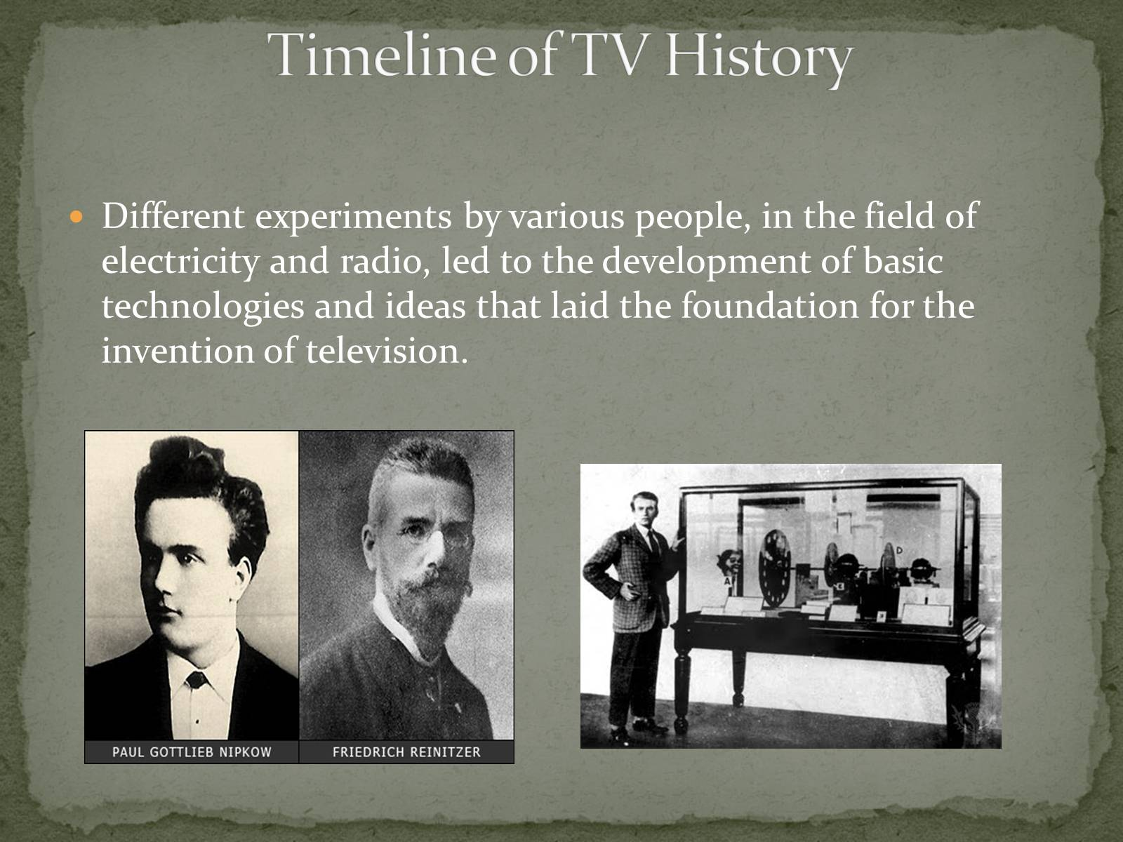 Презентація на тему «The Greatest inventors and invetentions John Logie Baird invented television» - Слайд #6