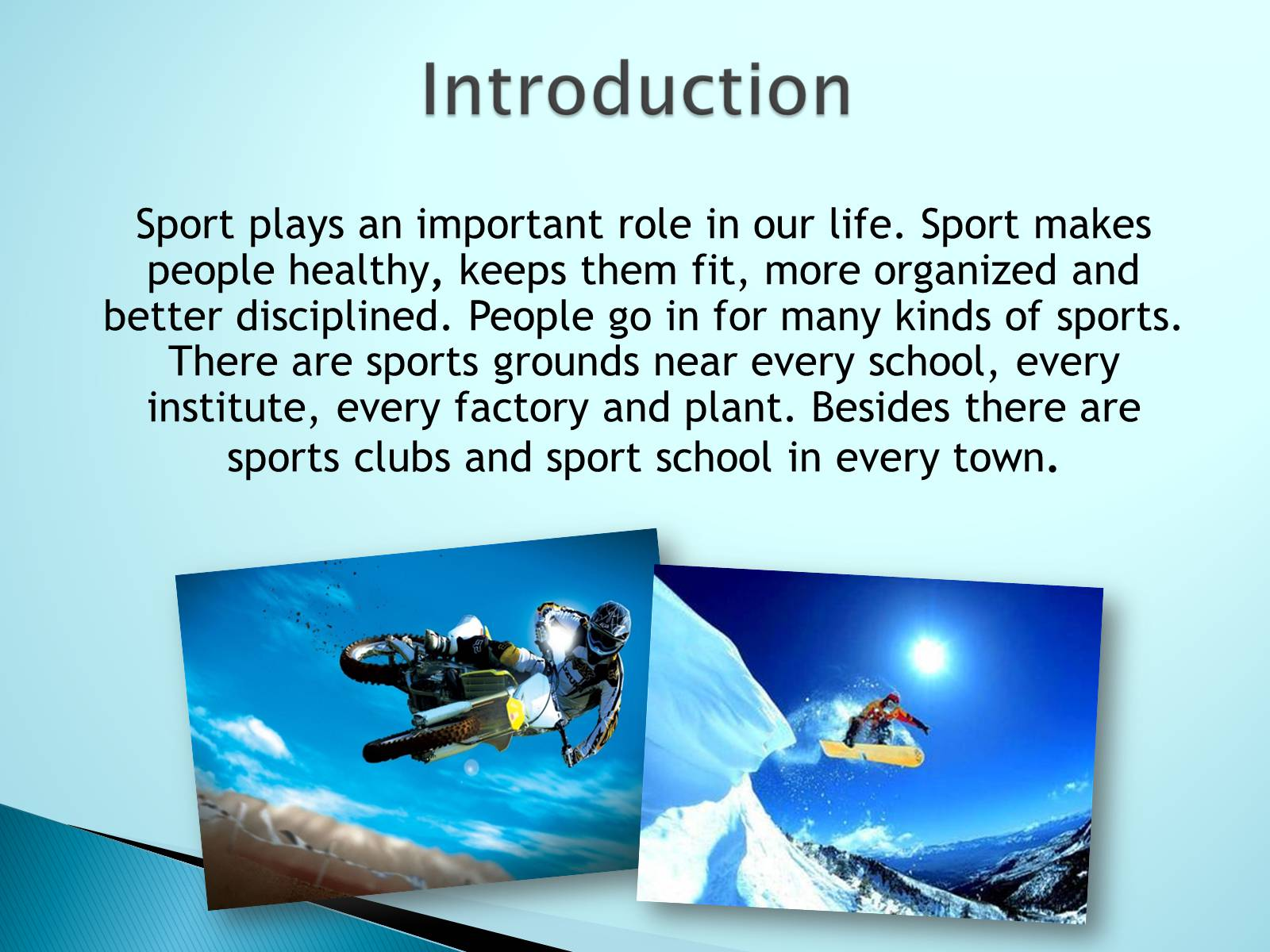 essay on importance of sports and games in life There are several other considerations which entail sports to an important place in life it is usually by taking part in sports that we cultivate what is called the spirit of showmanship this spirit of sportsmanship is an excellent quality in a man and consists of fair play, sense of discipline, capacity for team work and cooperation and.