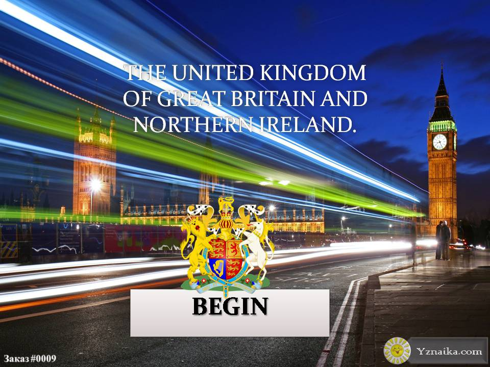 Презентація на тему «The United kingdom of great Britain and northern Ireland»