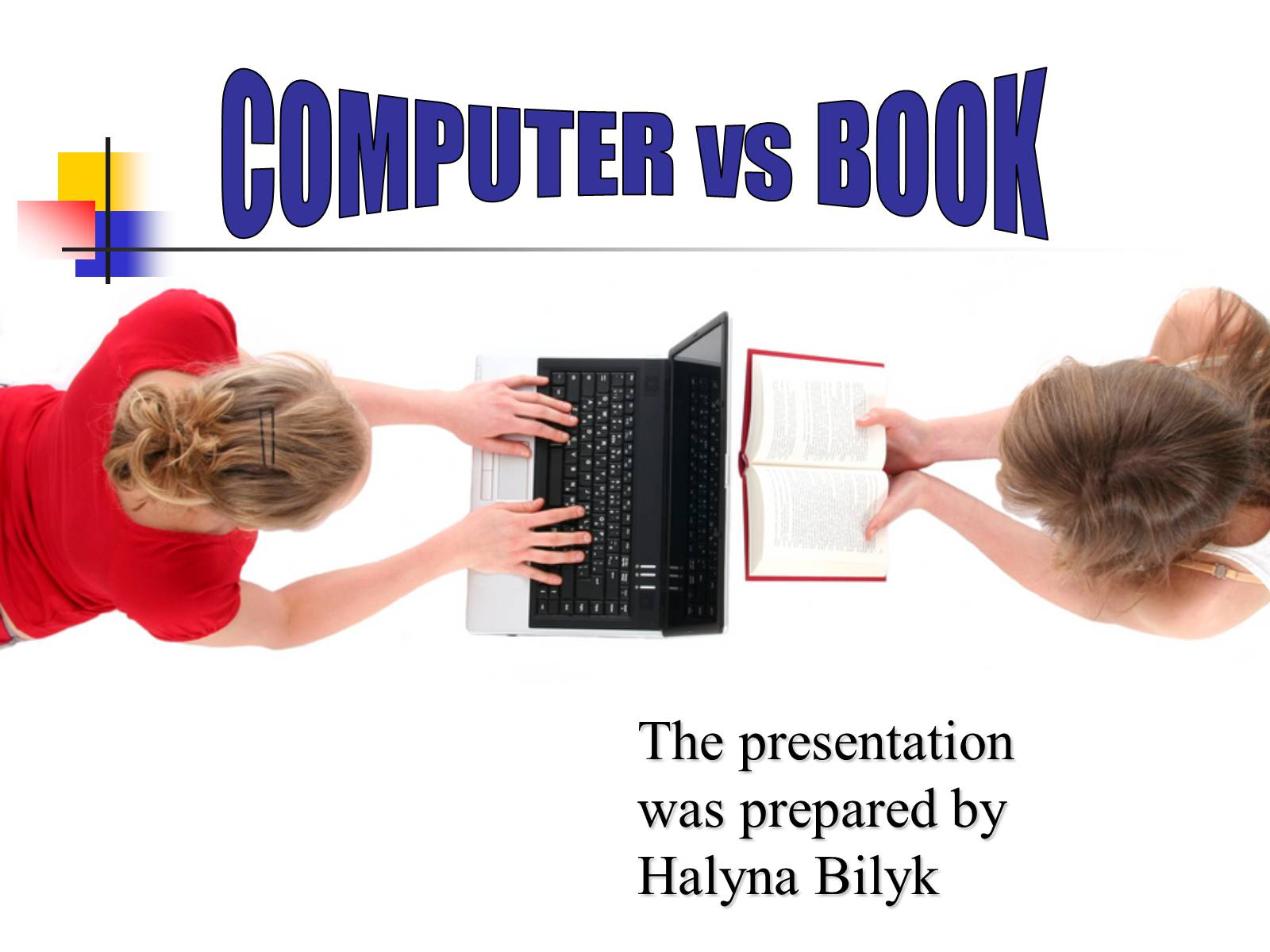 Презентація на тему «Computer or book. Pros and cons»