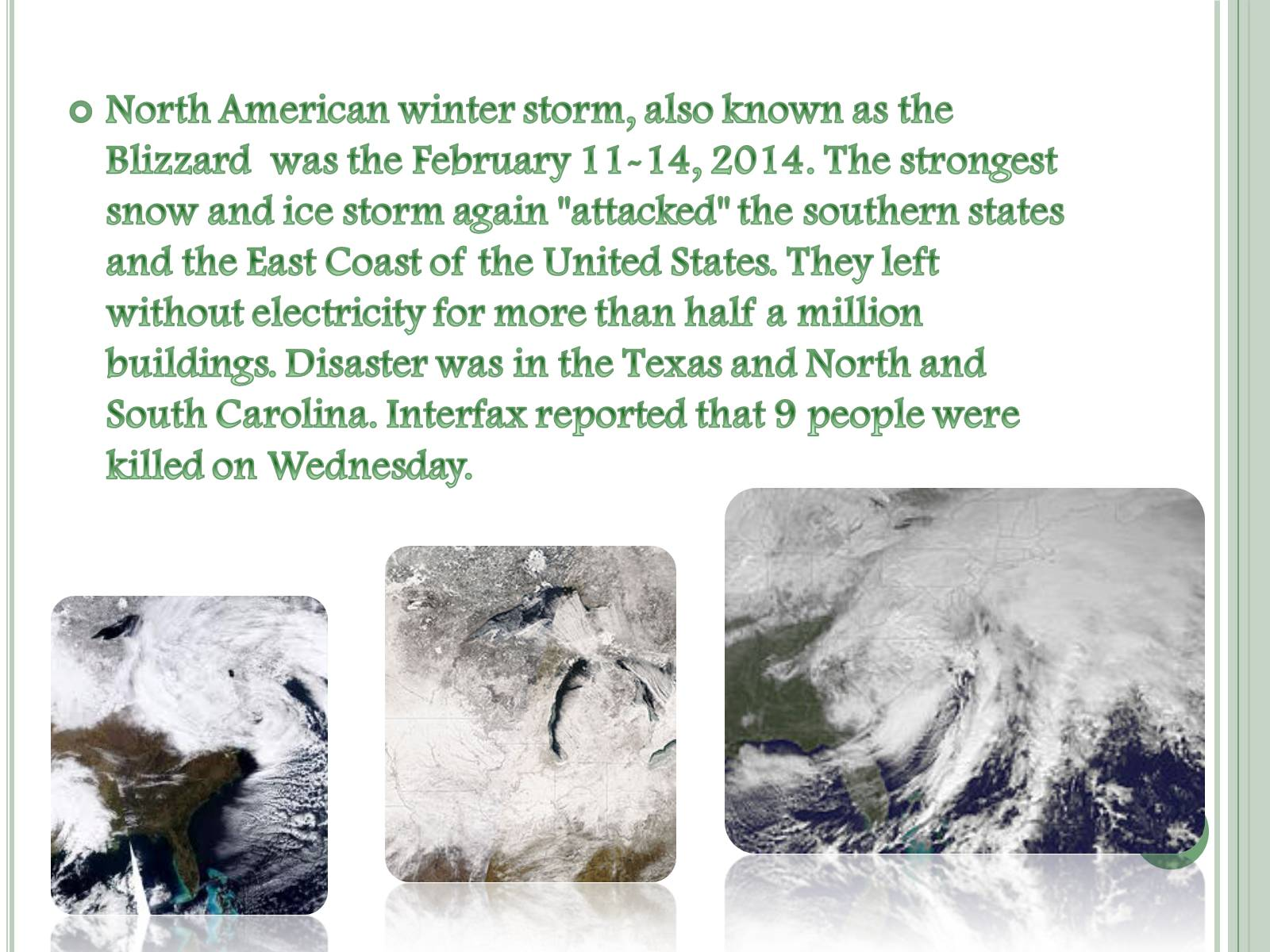 Презентація на тему «Natural disaster in the U.S. North American winter storm» - Слайд #2