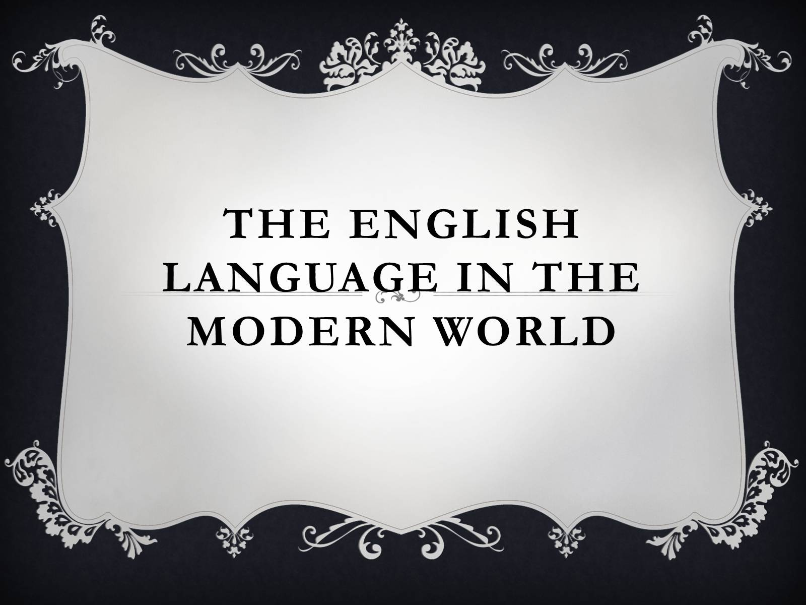 Презентація на тему «The english language in the modern world»