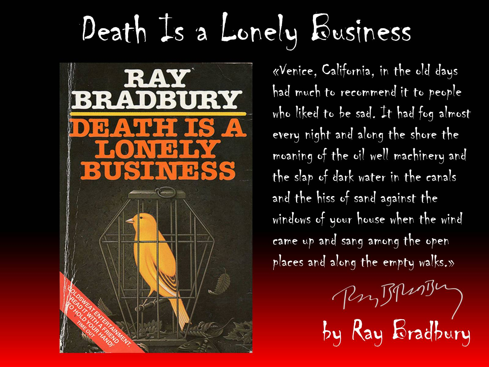 Презентація на тему «Death Is a Lonely Business»