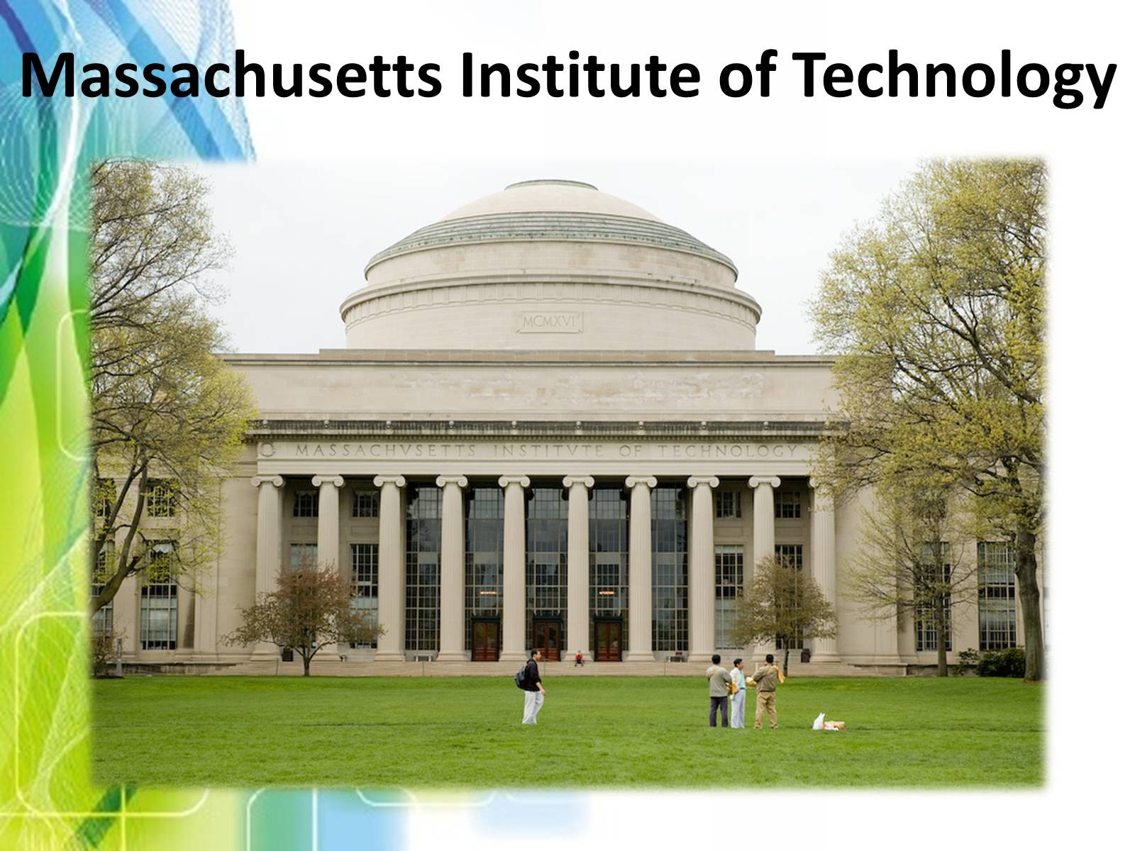 Презентація на тему «Massachusetts Institute of Technology»